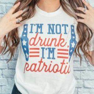 I'M NOT DRUNK I'M PATRIOTIC Graphic Tee